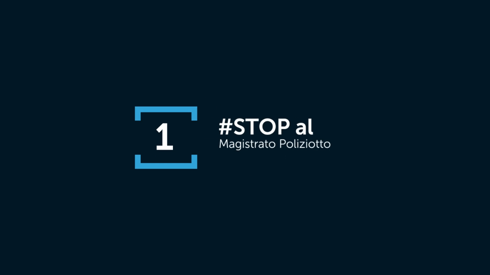 #STOP al Magistrato Poliziotto